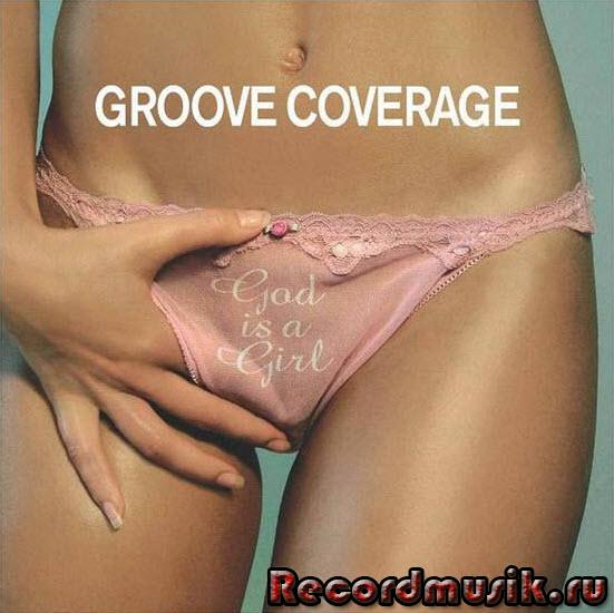 Groove Coverage - альбом Хорошие девочки