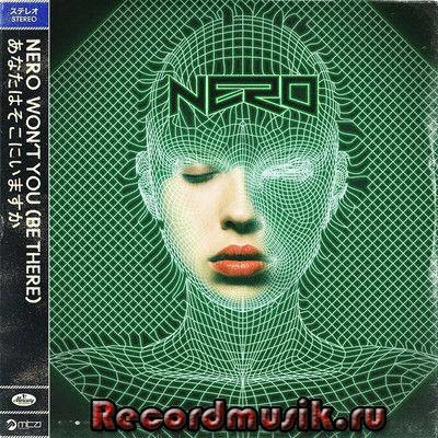 Nero группа - альбом Won't You (Be There)