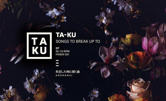 Ta-Ku - альбом Songs to break up to